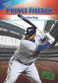 Prince Fielder: Home-Run King by Aidan Francis image