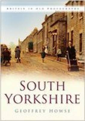 South Yorkshire by Geoffrey Howse