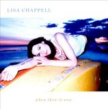 When Then Is Now by Lisa Chappell
