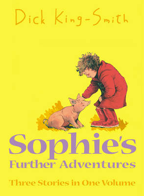 Sophie's Further Adventures by Dick King-Smith image