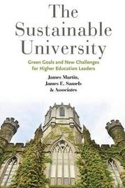 The Sustainable University by James Martin