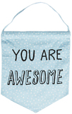 You Are Awesome Pastel Message Flag
