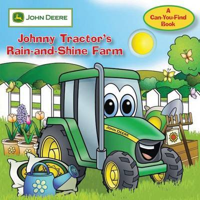 John Deere: Johnny Tractor's Rain-And-Shine Farm: No. 1