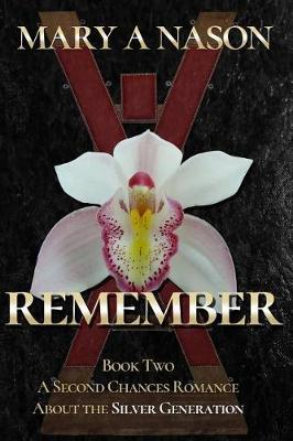 Remember by Mary a Nason