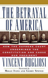 The Betrayal of America by Vincent Bugliosi image