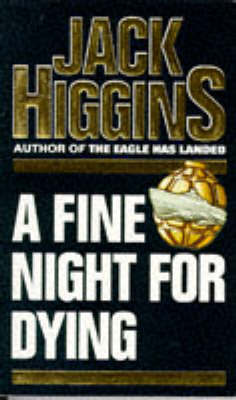 A Fine Night for Dying by Jack Higgins image