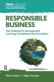 Responsible Business by Oliver Laasch