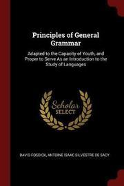 Principles of General Grammar by David Fosdick image