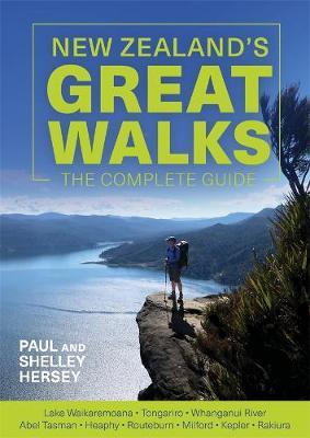 New Zealand's Great Walks by Paul Hersey