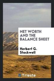 Net Worth and the Balance Sheet by Herbert G. Stockwell image