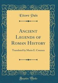 Ancient Legends of Roman History by Ettore Pais image