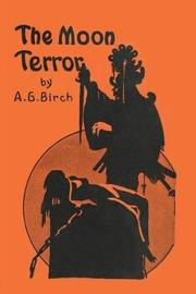 The Moon Terror by A. G. Birch image