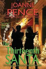 The Thirteenth Santa - A Novella [large Print] by Joanne Pence