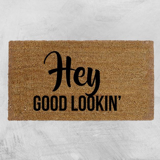 Natural Fibre Doormat - Hey Good Lookin'