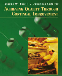 Achieving Quality Through Continuous Improvement by Claude W. Burrill image