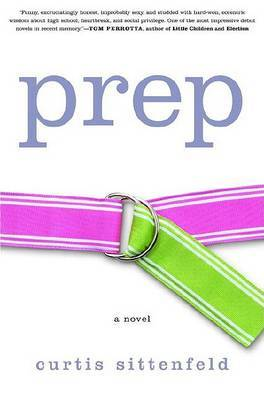 Prep by Curtis Sittenfeld image
