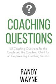 Coaching Questions by Randy Wayne image