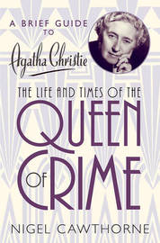 A Brief Guide to Agatha Christie by Nigel Cawthorne