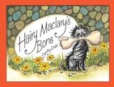 Hairy Maclary's Bone by Dame Lynley Dodd
