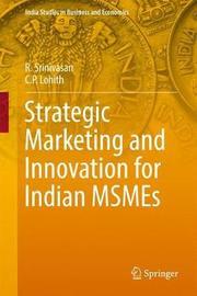 Strategic Marketing and Innovation for Indian MSMEs by R. Srinivasan