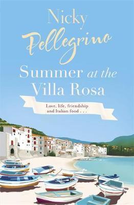 Summer at the Villa Rosa by Nicky Pellegrino image