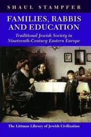 Families, Rabbis and Education: Essays on Traditional Jewish Society in Eastern Europe by Shaul Stampfer image