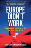 Europe Didn't Work by Larry Elliott