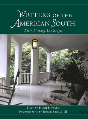 Writers of the American South by Hugh Howard
