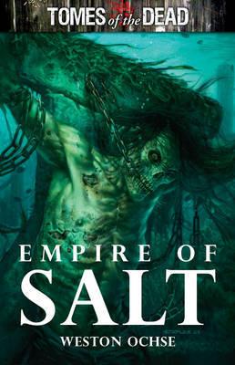 Empire of Salt by Weston Ochse