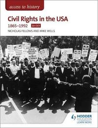 Access to History: Civil Rights in the USA 1865-1992 for OCR by Nicholas Fellows image
