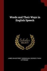 Words and Their Ways in English Speech by James Bradstreet Greenough image