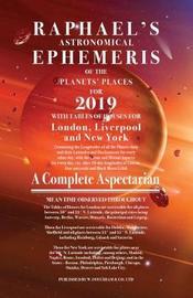 Raphael's Ephemeris 2019 by Edwin Raphael