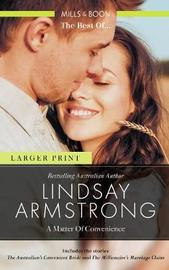 The Australian's Convenient Bride/The Millionaire's Marriage Claim by Lindsay Armstrong