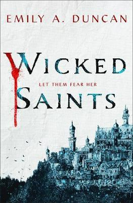 Wicked Saints by Emily A. Duncan image