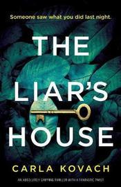 The Liar's House by Carla Kovach