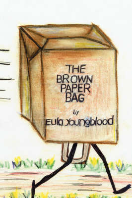 The Brown Paper Bag by Eula Youngblood image