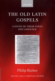 The Old Latin Gospels by Philip Burton image