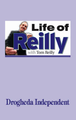 Life of Reilly by Tom Reilly image