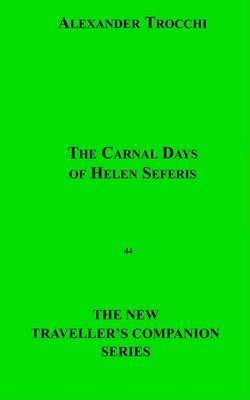 The Carnal Days of Helen Seferis by Alexander Trocchi image