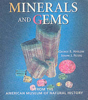 Minerals and Gems by George E. Harlow