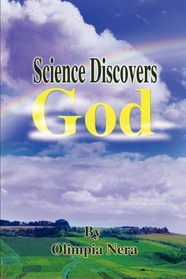 Science Discovers God by Olimpia Nera image