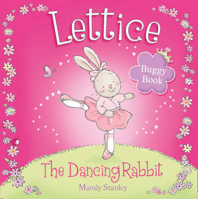 Lettice - The Dancing Rabbit Buggy Book by Mandy Stanley image