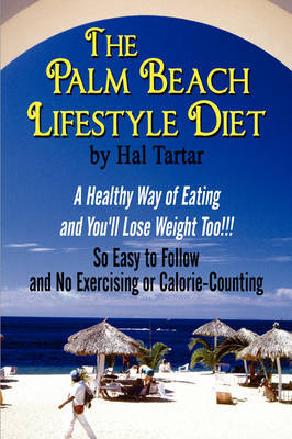 The Palm Beach Lifestyle Diet by Hal Tartar image