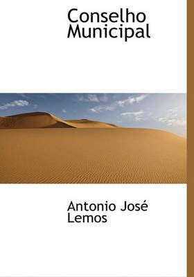 Conselho Municipal by Antonio Jos Lemos