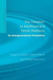 The Transition to Adulthood and Family Relations by Elena Marta