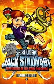 Secret Agent Jack Stalwart by Elizabeth Singer Hunt