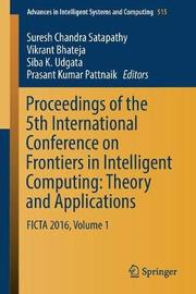 Proceedings of the 5th International Conference on Frontiers in Intelligent Computing: Theory and Applications image