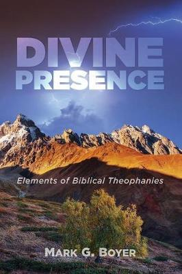 Divine Presence by Mark G. Boyer