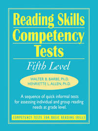 Reading Skills Competency Tests by Walter B Barbe