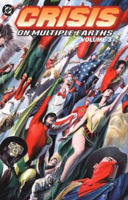 Crisis on Multiple Earths: Bk. 3 by Dennis O'Neill